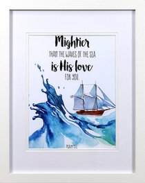 Framed Childrens Print Watercolour Ship Mightier Than the Waves (Psalm 93:4)