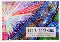Gods Dreaming: His Invitation to You