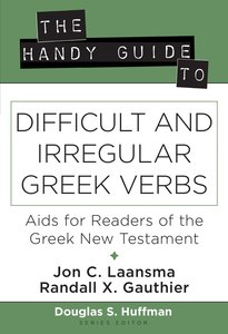 The Handy Guide to Difficult and Irregular Greek Verbs