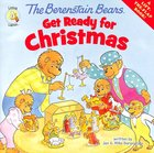 Get Ready For Christmas (A Lift-The-Flap Book) (The Berenstain Bears Series)