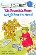A Neighbour in Need (I Can Read!1/berenstain Bears Series)