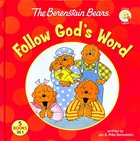 Follow Gods Word (The Berenstain Bears Series)