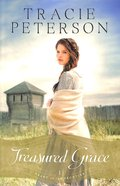 Treasured Grace (#01 in Heart Of The Frontier Series)