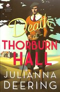 Death At Thorburn Hall (#06 in Drew Farthering Mystery Series)