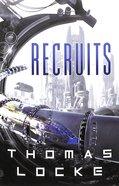 Recruits (#01 in Recruits Series)