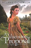 A Viscounts Proposal (#02 in The Regency Spies Of London Series)