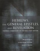 Hebrews, the General Epistles, and Revelations (Fortress Commentary On The Bible Series)
