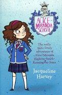 Alice-Miranda At School (Alice-miranda Series)