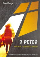2 Peter - Faith in a Sceptical World (10 Publishing Devotions Series)
