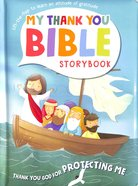 You Protect Me (My Thank You Bible Storybook Series)