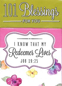 Box of Blessings:101 Blessings For You Redeemer Lives (Job 19:25)