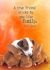 Notepad: A True Friend Sticks By You Like Family (Puppy & Bunnies)