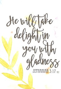 Boxed Cards: He Will Take Delight in You With Gladness (Zephaniah 3:17)