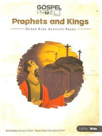 Prophets & Kings (Older Kids Activity Pages) (#05 in The Gospel Project For Kids 2015-18 Series)