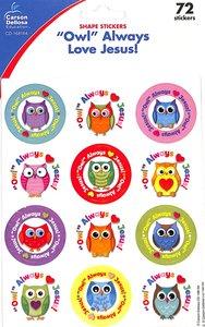 """Sticker Pack: """"Owl"""" Always Love Jesus!"""