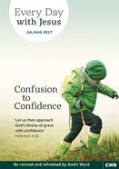 Lge 2017 #04: Jul-Aug (Confusion to Confidence) (Every Day With Jesus Series)