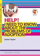 I Need to Know About the Problems of Adoption (Help! Series (Dayone))