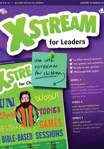 Light: Xstream 2018 #01: Jan-Mar Leaders Guide (7-11 Yrs)
