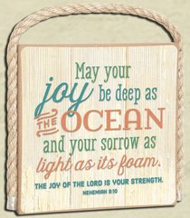Gone Coastal Plaque: May Your Joy (Nehemiah 8:10)