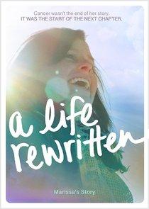 A Life Rewritten: Marissa Story