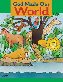 God Made Our World (Bible Big Book Series)
