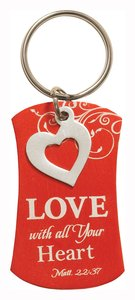 Charm Keyring: Love Will All Your Heart (Matt 22:37) (Orange With Silver Heart Charm)