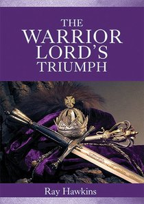 The Warrior Lords Triumph