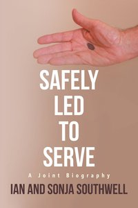Safely Led to Serve: A Joint Biography