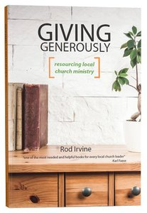 Giving Generously: Resourcing Local Ministry
