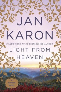 Light From Heaven (#09 in Mitford Years Series)