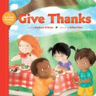 Give Thanks (My First Bible Memory Books Series)
