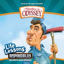 Responsibility (#12 in Adventures In Odyssey Audio Life Lessons Series)