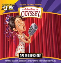 Get in the Show (Adventures In Odyssey Audio Series)