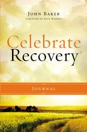 Celebrate Recovery Journal (Celebrate Recovery Series)