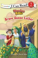 Brave Queen Esther (I Can Read!2/adventure Bible Series)
