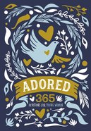 Adored:365 Devotions For Young Women