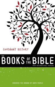 Covenant History - Discover the Origins of Gods People (Black Letter Edition) (With Dust Jacket) (#01 in Niv Book Of The Bible Series)