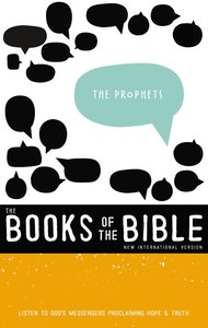 The Prophets - Listen to Gods Messengers Proclaiming Hope and Truth (Black Letter Edition) (With Dust Jacket) (#02 in Niv Book Of The Bible Series)