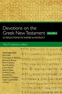 Devotions on the Greek New Testament (Volume Two)