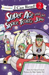 Super Ace and the Space Traffic Jam (I Can Read Superhero Series)