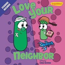 Love Your Neighbor (Veggie Tales (Veggietales) Series)