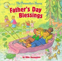 Fathers Day Blessings (The Berenstain Bears Series)