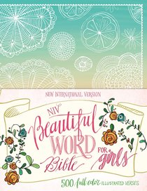 NIV Beautiful Word Bible For Girls Floral