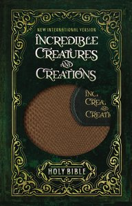 NIV Incredible Creatures and Creations Holy Bible (Black Letter Edition)