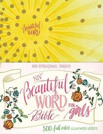 NIV Beautiful Word Bible For Girls Sunburst (Black Letter Edition)