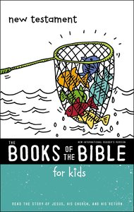 New Testament: Read the Story of Jesus, His Church, and His Return (Books Of The Bible For Kids Series)