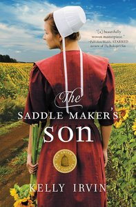 Saddle Makers Son, The: An Amish Romance (#03 in Amish Of Bee County Series)