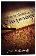 More Than a Carpenter NIV (Pack Of 25)