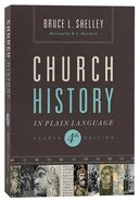 Church History in Plain Language (4th Edition) (Nelsons Plain Language Series)