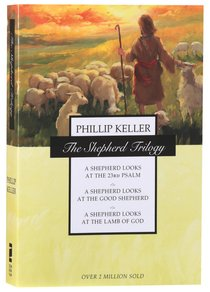 The Shepherd Trilogy (3 Vols In 1)